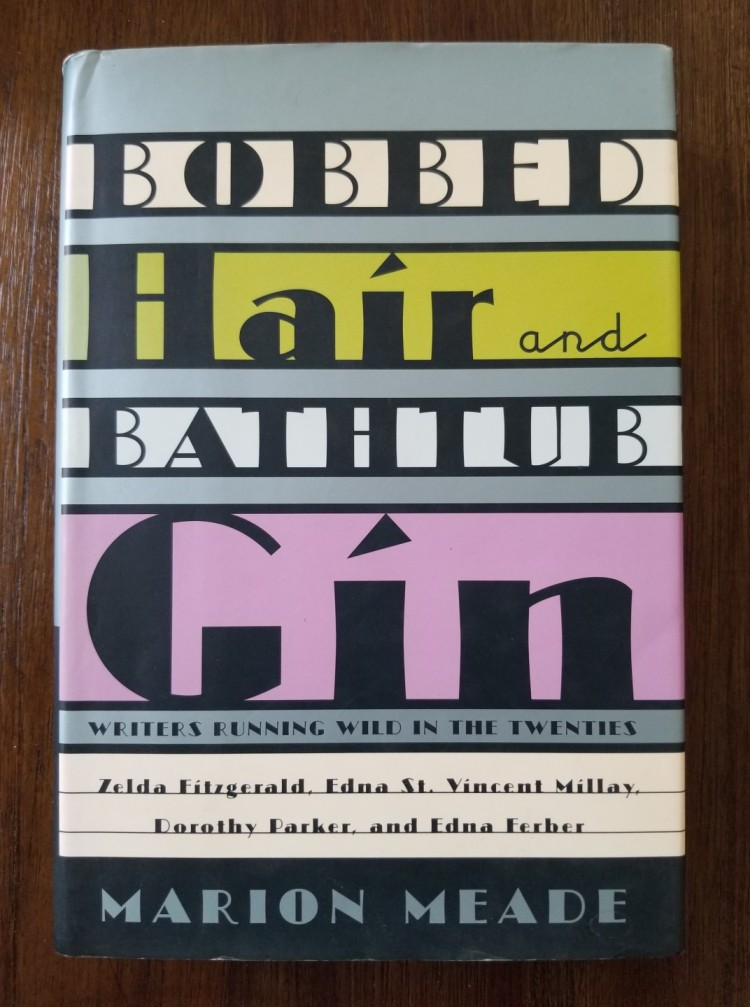 Front cover of Marion Meade's Bobbed Hair and Bathtub Gin