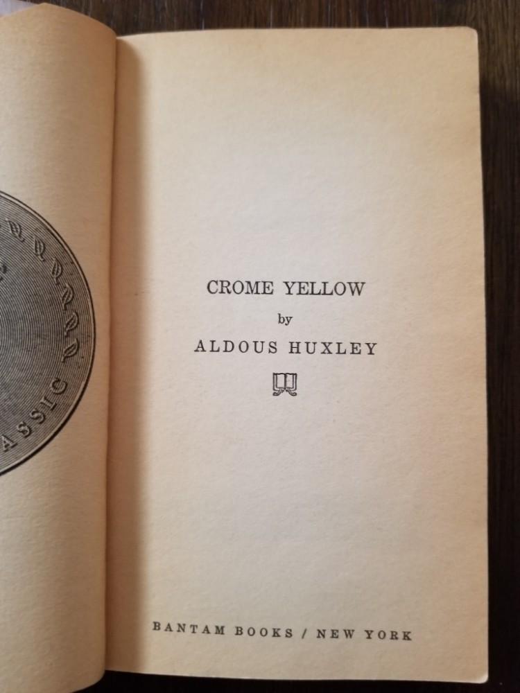 Title page of Aldous Huxley's novel Crome Yellow